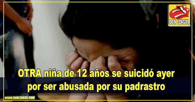 OTRA niña de 12 años se suicidó ayer por ser abusada por su padrastro