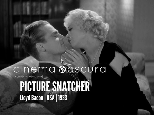 Cinema Obscura | Picture Snatcher | 1933