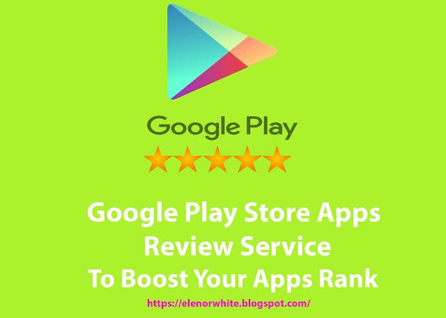 Google App Review Service - SEO Service Provider