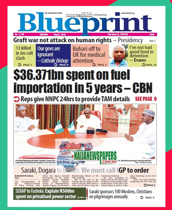 Nigeria newspapers todays the blue print newspaper headlines 8th below are the headlines found on the blueprint online newspaper for today tuesday 8th may 2018 malvernweather Images