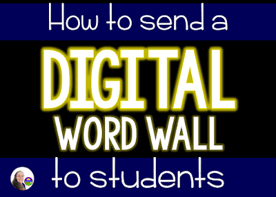 How to send a digital word wall to students