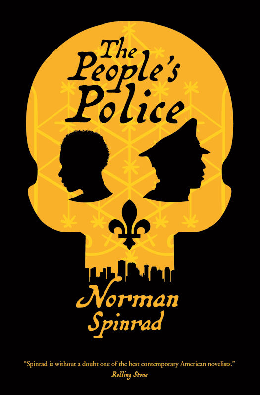 Excerpt: The People's Police by Norman Spinrad - and Giveaway