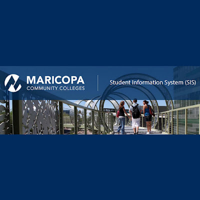 Image of a Maricopa Community College campus.  Text: Student Information System (SIS)