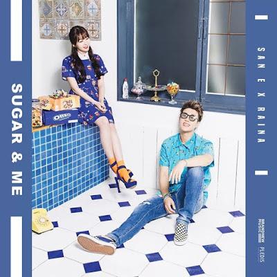 San E (산이) & Raina (레이나) – Sugar and Me