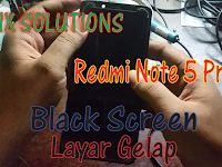 Mengatasi Redmi Note 5 Pro Black Screen (Layar Gelap)