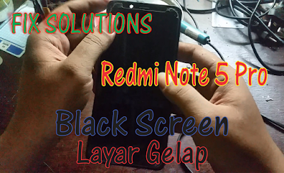 Redmi Note 5 Pro Black Screen