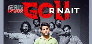 Goli Lyrics By R Nait