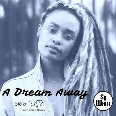 UPZ Feat. Sio - Dream Away (Cuebur Remix)