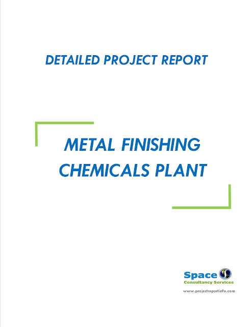 Project Report on Metal Finishing Chemicals Plant