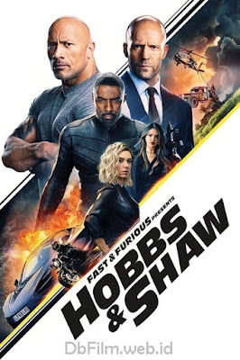 Sinopsis film Fast & Furious: Hobbs & Shaw