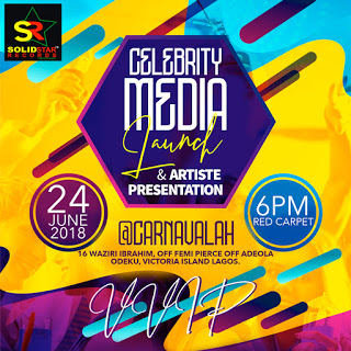SOLID STAR RECORD SET TO UNVEIL ITS ARTISTES AT IT'S CELEBRITY MEDIA LAUNCH PARTY
