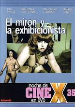 El Mirón y la exhibicionista xXx (1998)