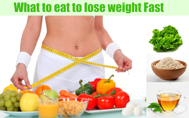Quick Weight Loss Foods, Loss Weight With Natural Foods within 7 Days