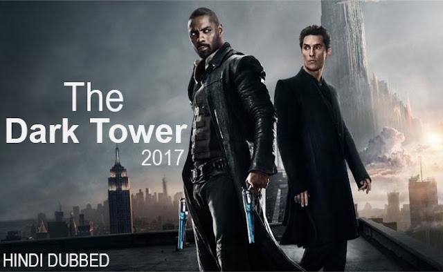 The Dark Tower (2017) 480p HDRip Dual Audio (Hindi-English) Download