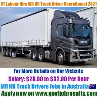 CT Labour Hire MR HR Truck Driver Recruitment 2021-22