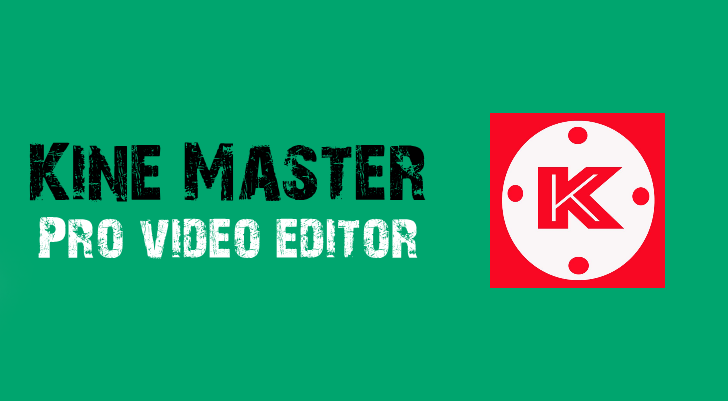 kinemaster-pro-video-editor
