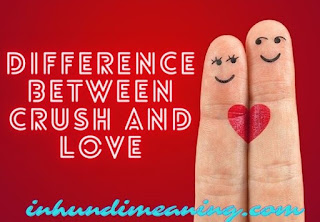 Crush Meaning in Hindi -10+ Best Related to love synonyms, Crush in Hindi meaning, Crush meaning in Hindi, crush Hindi meaning, meaning of crush in hindi,
