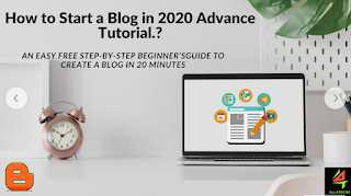 How to Write a  Blog in 2020 Advance Tutorial