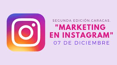 segunda-edicion-curso-marketing-instagram-diciembre-caracas