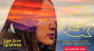 Q Song Lyrics | Epr Iyer | Latest Hindi Song 2020