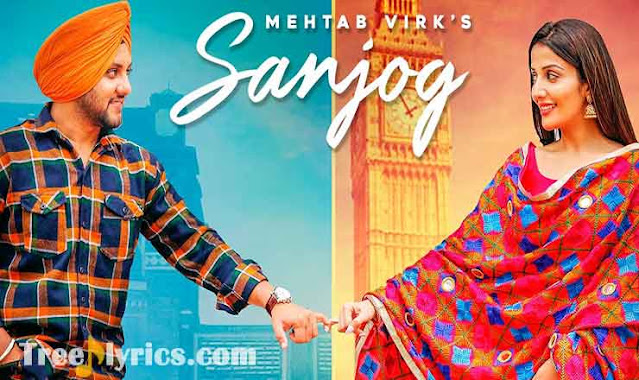 Sanjog Lyrics by Mehtab Virk