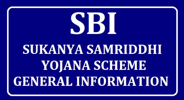 SBI SUKANYA SAMRIDDHI YOJANA SCHEME /2019/08/SBI-Sukanya-Samriddhi-Yojana-Scheme-General-Information-at-apedu.in.html