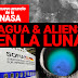 AGUA Y ALIENS EN LA LUNA, las pistas del próximo anuncio de la NASA (VIDEO)