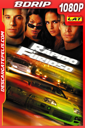 Rápido y Furioso (2001) 1080P BDRIP Latino – Ingles