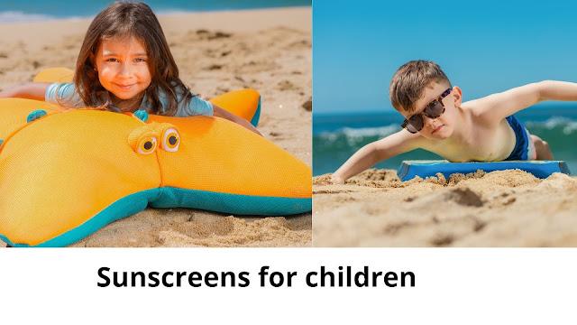 Sunscreens for children