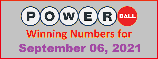 PowerBall Winning Numbers for Monday, September 06, 2021