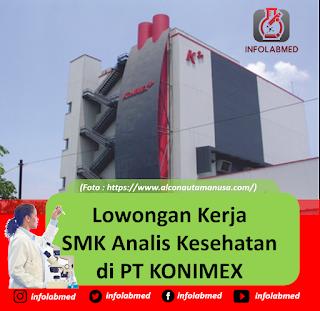 Lowongan Kerja SMK Analis Kesehatan di PT KONIMEX