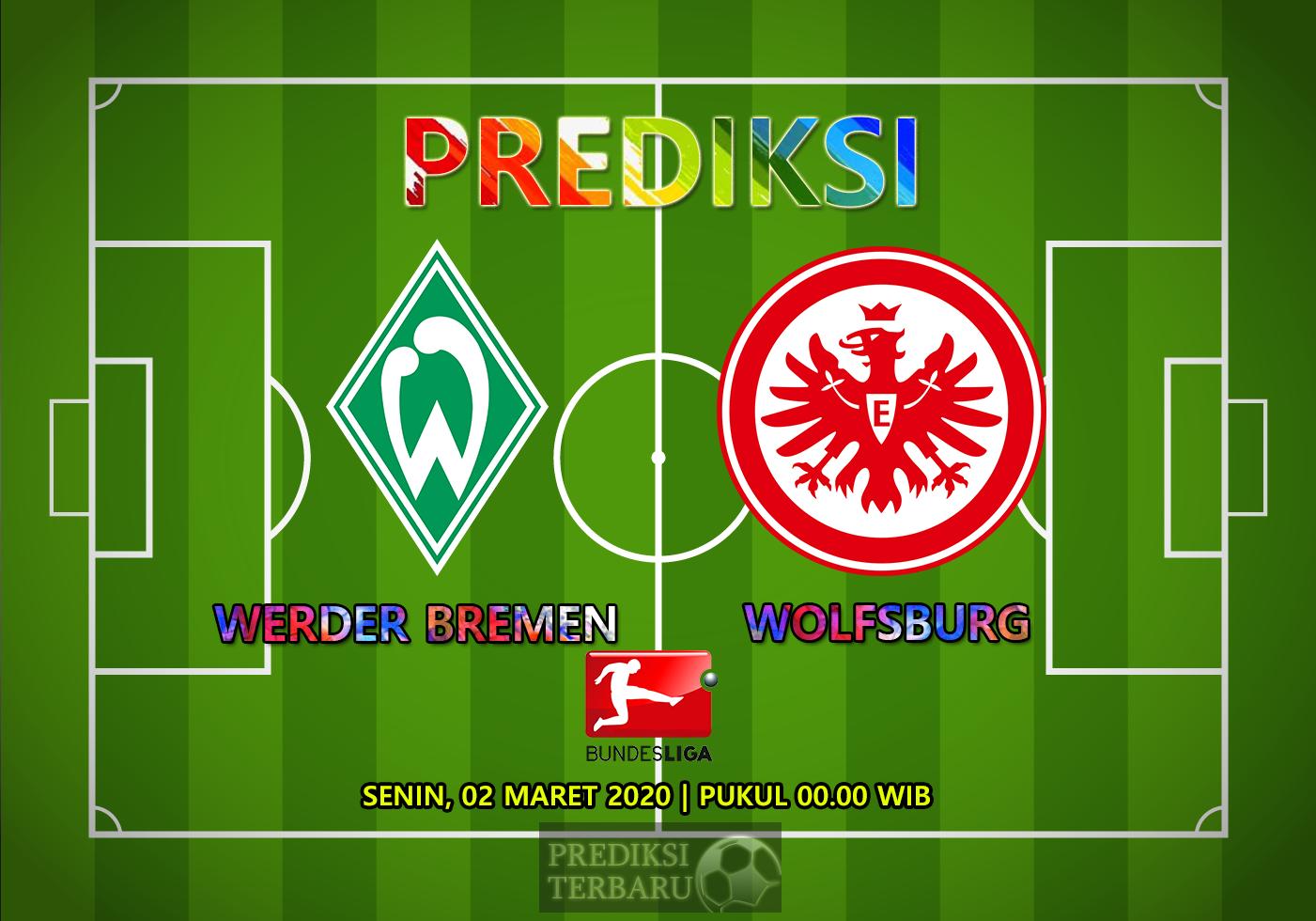 Prediksi Werder Bremen Vs Eintracht Frankfurt Senin 02 Maret