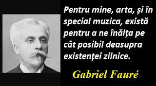 Citatul zilei: 12 mai - Gabriel Fauré