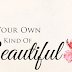 Be Your Own Kind Of Beautiful Person By Ekpo, Juliet.E.