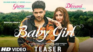 Baby Girl Song Lyrics in Hindi Guru randhava & Dhanvi Bhanushali