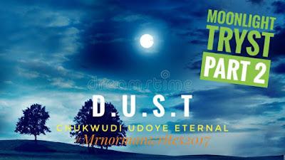 https://umahiprince.blogspot.com/2017/09/moonlight-tryst-part-2-chukwudi-eternal.html