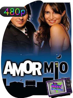 Amor Mio (2005) BM [480p] Latino [GoogleDrive] PGD