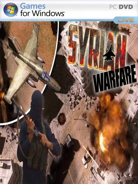 تحميل لعبة Syrian Warfare برابط مباشر + تورنت