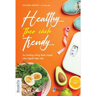 Healthy Theo Cách Trendy ebook PDF-EPUB-AWZ3-PRC-MOBI