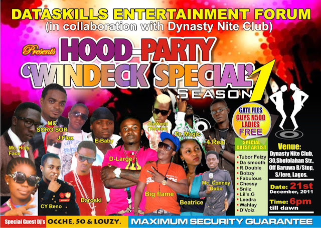 "DATASKILLS ENTERTAINMENT FORUM:  Present: ""HOOD PARTY"" Windeck Special Season 1"