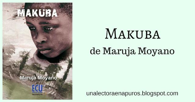 Makuba, de Maruja Moyano