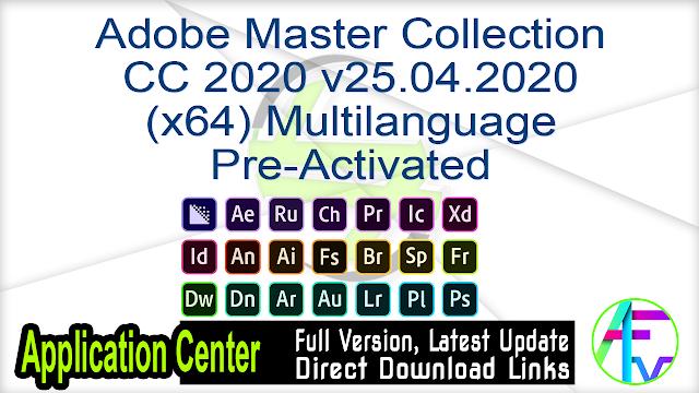 Adobe Master Collection CC 2020 v25.04.2020 (x64) Multilanguage Pre-Activated