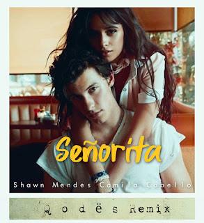 Shawn Mendes, Camila Cabello - Senorita (Q o d ë s Remix) + 65