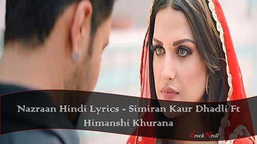 Nazraan-Hindi-Lyrics-Simiran-Kaur-Dhadli-Ft-Himanshi-Khurana