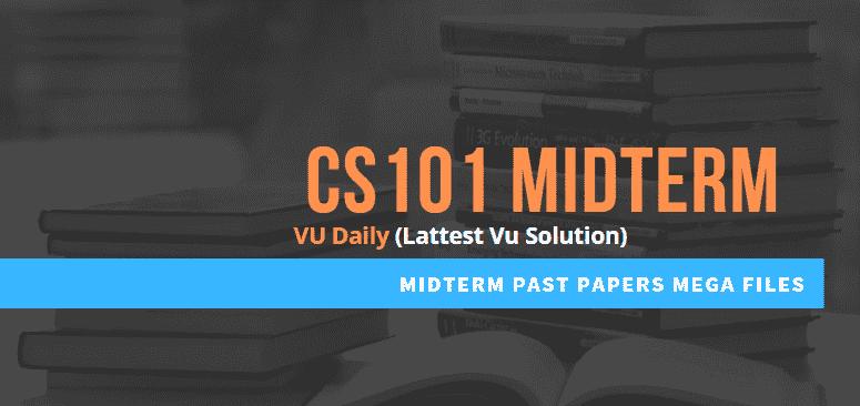 cs101 midterm past papers mega files