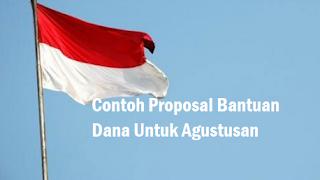 Contoh Proposal Bantuan Dana Agustusan