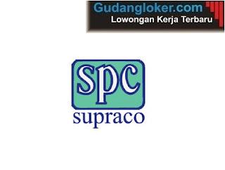 Lowongan Kerja PT Supraco Indonesia Tahun 2020