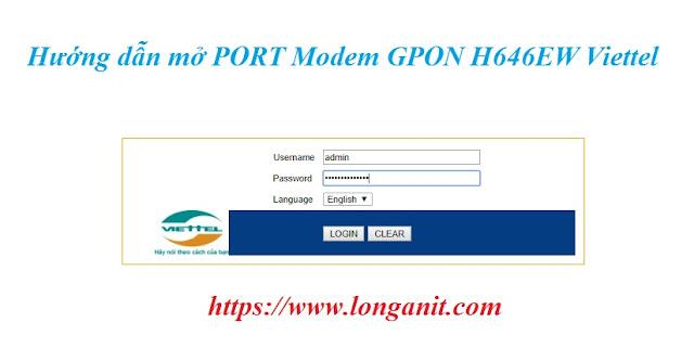 Mở port trên modem GPON H646EW Viettel