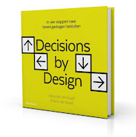 https://www.managementboek.nl/boek/9789462761490/decisions-by-design-marjolijn-de-graaf?affiliate=3058