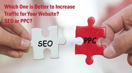من الأفضل في زيادة حركة المرور على مواقع الويب الخاص بك لـ SEO أو PPC؟